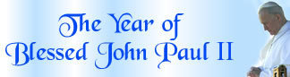 The Year of Blessed John Paul II